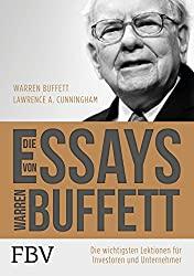 Die Essays von Warren Buffett - Warren Buffett / Lawrence Cunningham
